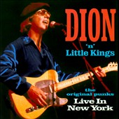 Dion/Little Kings: Live in New York