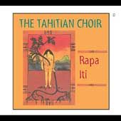The Tahitian Choir: Rapa Iti