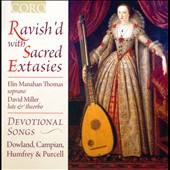 Ravish'd With Sacred Extasies / Gillian Keith, soprano