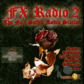 Various Artists: FX Radio, Vol. 2: The No. 1 Gothic Radio Station