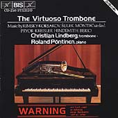Virtuoso Trombone / Christian Lindberg, Roland P&#246;ntinen