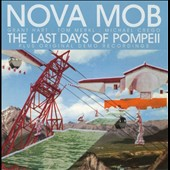 Nova Mob: The  Last Days of Pompeii