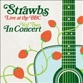 The Strawbs: Live at the BBC, Vol. 2