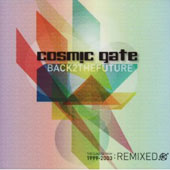 Cosmic Gate: Back 2 the Future: The Classics 1999-2003: Remixed