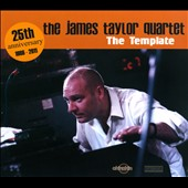 James Taylor Quartet (Organ/Keys)/James Taylor (Organ/Keys): The  Template