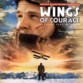 Gabriel Yared: Wings of Courage [Original Soundtrack]
