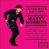 Marty Robbins: Gunfighter Ballads and Trail Songs