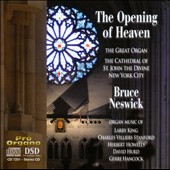 The Opening of Heaven: King, Stanford, Howells, Hurd, Hancock / Bruce Neswick