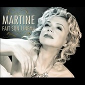 Martine St. Claire: Martine Fait Son Cinema *