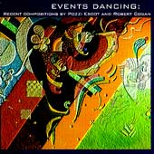Events Dancing - Recent Compositions by Escot and Cogan