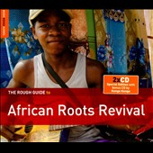 Various Artists: The Rough Guide to African Roots Revival [Digipak]
