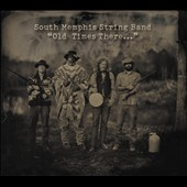South Memphis String Band: Old Times There... [Digipak] *