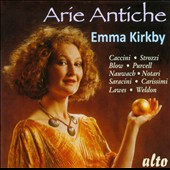 Arie Antiche - songs by Caccini, Strozzi, Blow, Purcell, Notari, Sacacini, Lawes, Carissimi et al. / Emma Kirkby, soprano