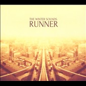 The Winter Sounds: Runner [Digipak]