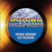 Various Artists: Motown: The Musical [Original Broadway Cast Recording]