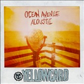 Yellowcard: Ocean Avenue Acoustic [Digipak]