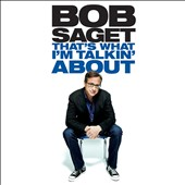Bob Saget: That's What I'm Talking About [PA] [Digipak]