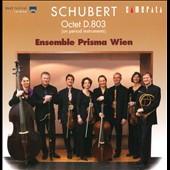 Schubert: Octet in F Major, D.803; Military March D.733 / Ensemble Prisma Wien