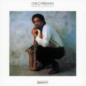 Chico Freeman: Tradition in Transition [Limited Edition] [Remastered]