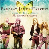 Barclay James Harvest: Child of the Universe: The Essential Collection *