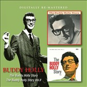 Buddy Holly: The Buddy Holly Story/The Buddy Holly Story, Vol. 2 *