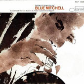 Blue Mitchell: Bring It Home to Me [Remastered]