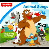 Various Artists: Animal Songs [Fisher-Price] [Digipak]