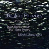 'Book of Horizons' - works by Julius Eastman, Gene Tyranny, Stuart Saunders Smith, Michael Byron / Joseph Kubera, piano