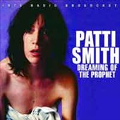 Patti Smith: Dreaming of the Prophet [Slipcase]
