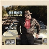 John Németh: Memphis Grease [Digipak] *