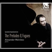 Shostakovich: The Preludes and Fugues / Alexander Melnikov, piano