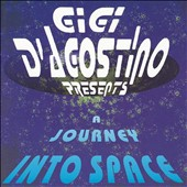 Gigi D'Agostino (DJ): Journey Into Space