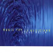 Steve Reich (Composer): Music for 18 Musicians [Nonesuch 1998]