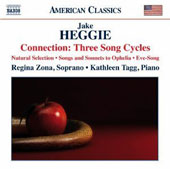 Jake Heggie: Connection - Three Song Cycles / Regina Zona, soprano; Kathleen Tagg, piano