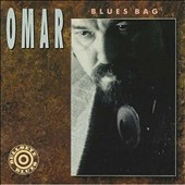 Omar & the Owlers/Omar & the Howlers: Blues Bag