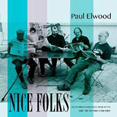 Paul Elwood: Nice Folks [Digipak]