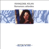 Francoise Atlan: Sephardic Songs: Romances Sefardies - Noches