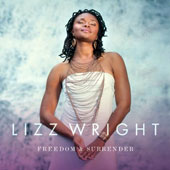 Lizz Wright: Freedom & Surrender [9/4]