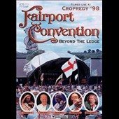 Fairport Convention: Beyond the Ledge: Filmed Live at Cropredy '98