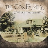 The Cox Family: Gone Like the Cotton *