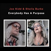 Joe Kidd/Sheila Burke: Everybody Has a Purpose [Digipak]
