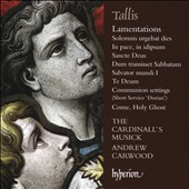 Tallis: Lamentations and Other Sacred Music / The Cardinall's Musick, Andrew Carwood