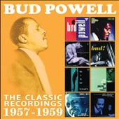 Bud Powell: The Classic Recordings, 1957-1959 [10/14] *