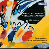 Contemporary Vocal and Instrumental Music - Works by Maurizio Guernieri, Pier Paolo Scattolin / Maurizio Guernieri; Walter Zanetti; Pier Paolo Scattolin