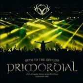 Primordial: Gods to the Godless:Live at Bang Your Head 2015 *