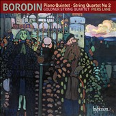 Borodin: Piano Quintet; String Quartet No. 2 / Piers Lane, piano; Goldner String Quartet