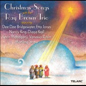 Ray Brown Trio (Bass): Christmas Songs With Ray Brown