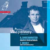 Shostakovich: Cello Concerto;  Kod&aacute;ly / Wispelwey, et al