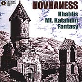 Hovhaness: Khaldis, Mt. Katahdin, Fantasy / Hovhaness, et al