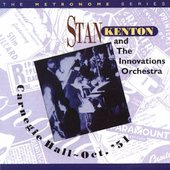 Stan Kenton: Carnegie Hall October '51